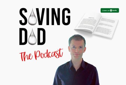 saving dad podcast matt janes